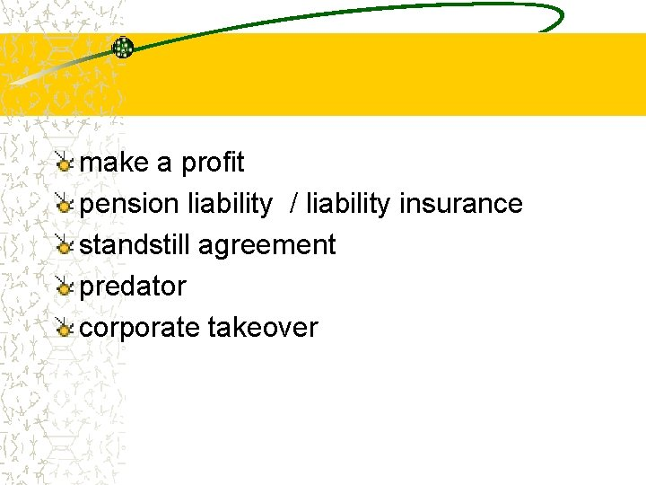 make a profit pension liability / liability insurance standstill agreement predator corporate takeover