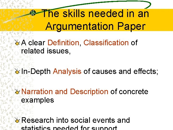 The skills needed in an Argumentation Paper A clear Definition, Classification of related issues,