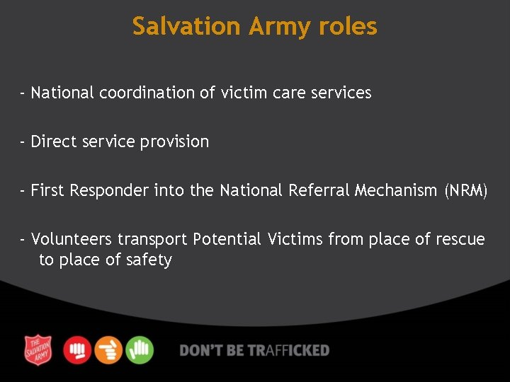Salvation Army roles - National coordination of victim care services - Direct service provision