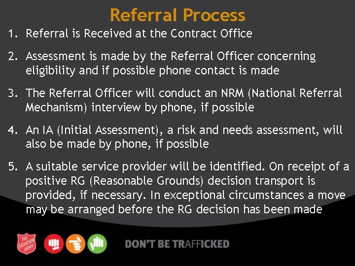 Referral Process 1. Referral is Received at the Contract Office 2. Assessment is made