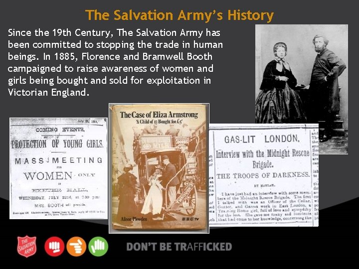 The Salvation Army's History Since the 19 th Century, The Salvation Army has been