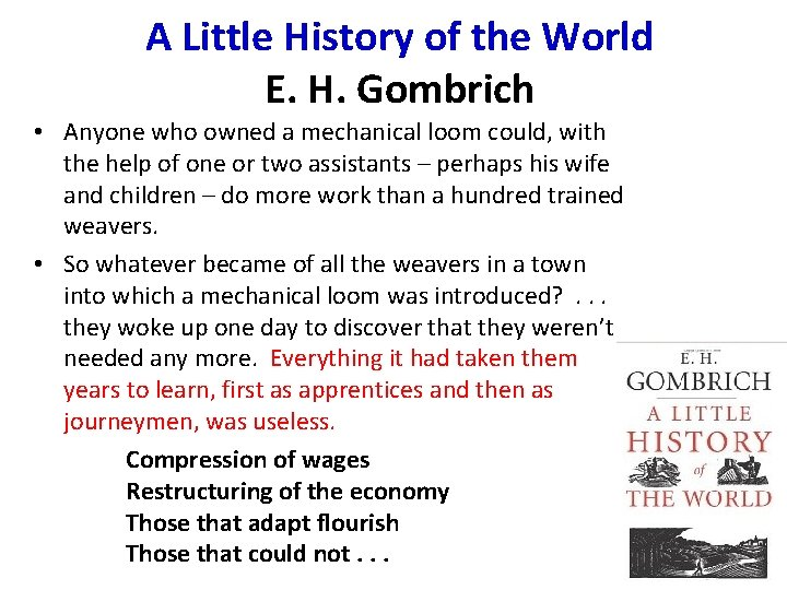 A Little History of the World E. H. Gombrich • Anyone who owned a