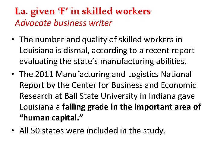 La. La given 'F' in skilled workers Advocate business writer • The number and