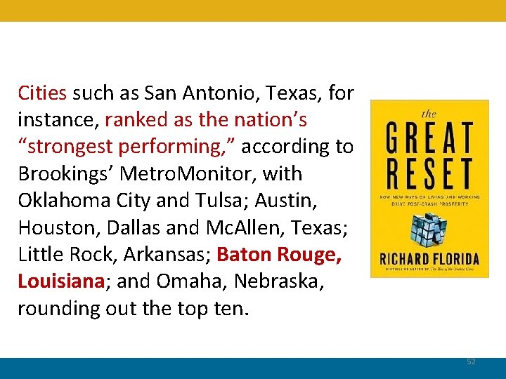 """Cities such as San Antonio, Texas, for instance, ranked as the nation's """"strongest performing,"""