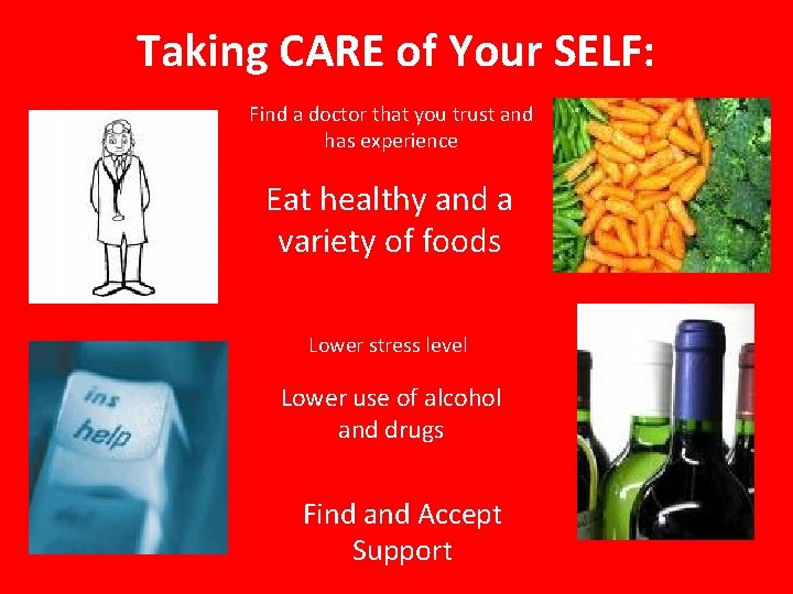 Taking CARE of Your SELF: Find a doctor that you trust and has experience