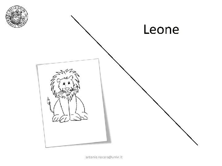 Leone antonio. nocera@univr. it