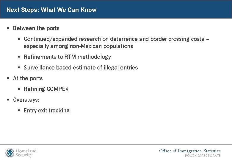 Next Steps: What We Can Know § Between the ports § Continued/expanded research on