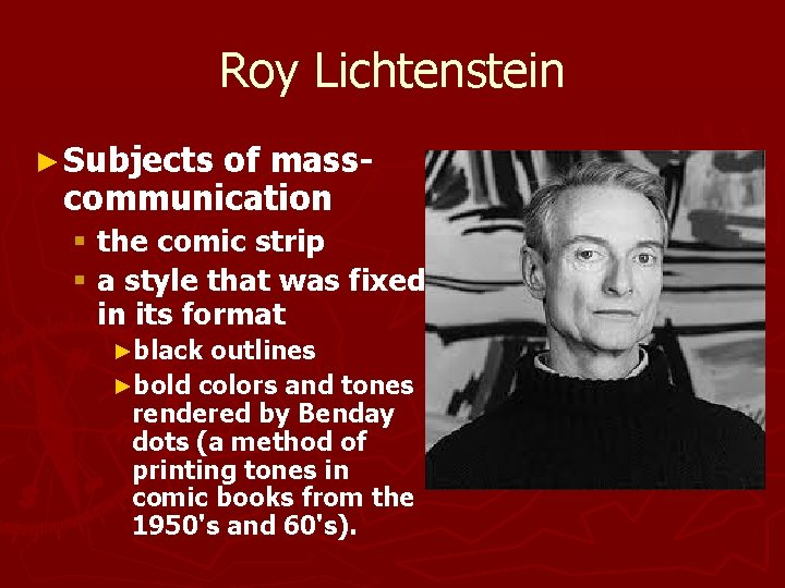 Roy Lichtenstein ► Subjects of masscommunication § the comic strip § a style that