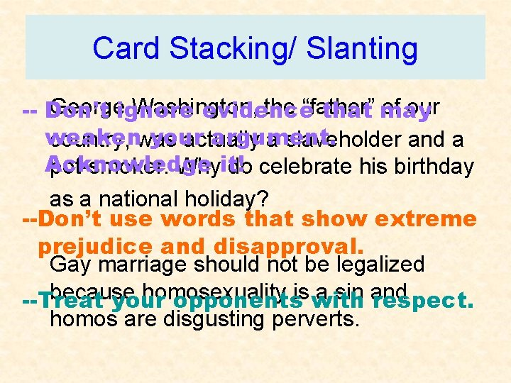 """Card Stacking/ Slanting Georgeignore Washington, the """"father"""" of our -- Don't evidence that may"""