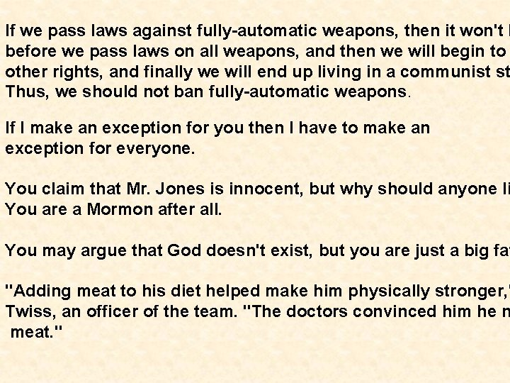 If we pass laws against fully-automatic weapons, then it won't b before we pass