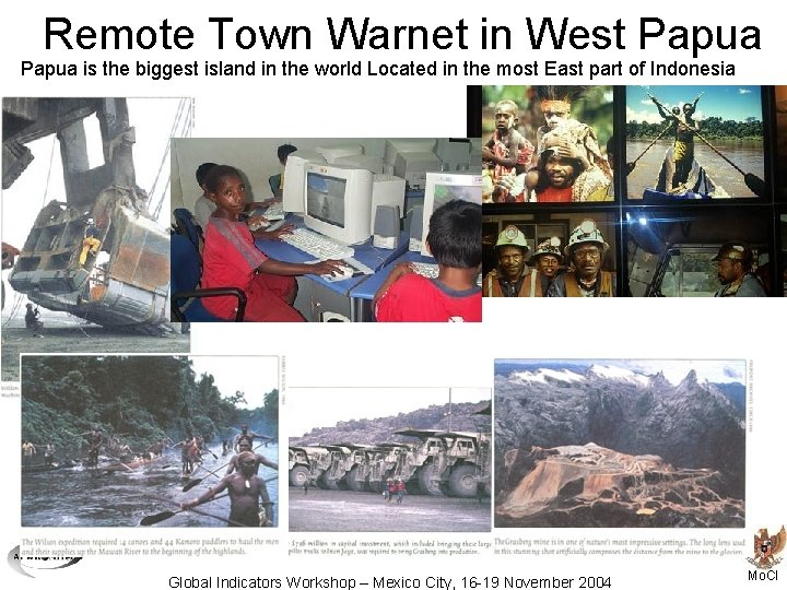 Remote Town Warnet in West Papua is the biggest island in the world Located