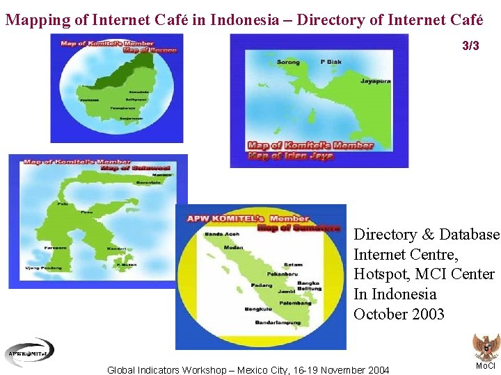 Mapping of Internet Café in Indonesia – Directory of Internet Café 3/3 Directory &