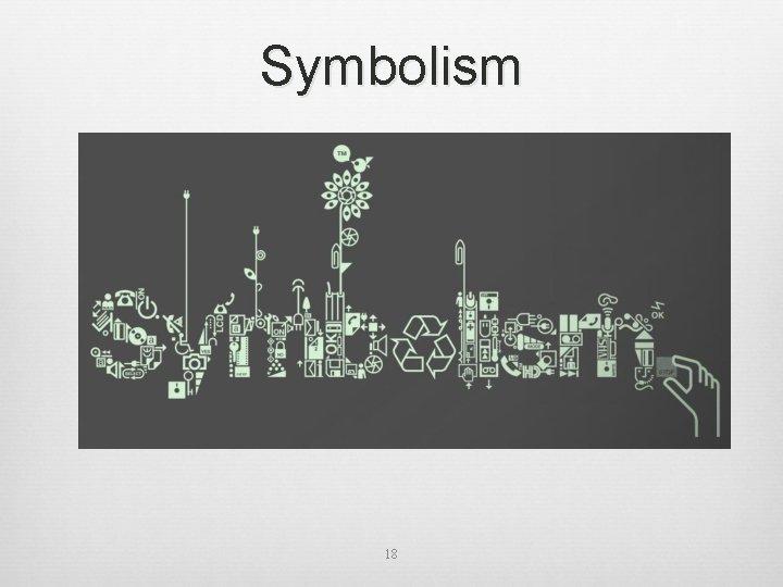 Symbolism 18