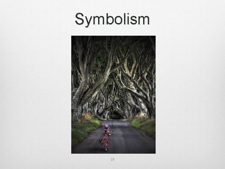 Symbolism 19