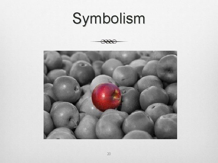 Symbolism 20