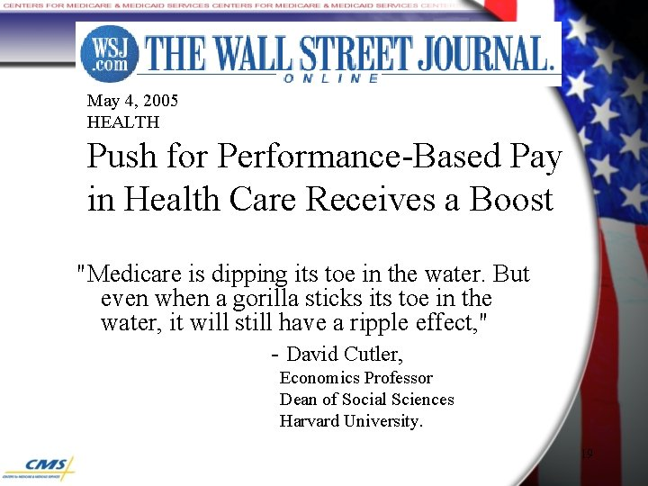 May 4, 2005 HEALTH Push for Performance-Based Pay in Health Care Receives a Boost