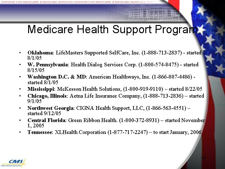 Medicare Health Support Program • • Oklahoma: Life. Masters Supported Self. Care, Inc. (1
