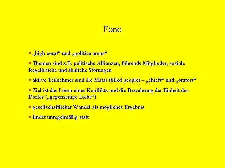 """Fono § """"high court"""" und """"politica arena"""" § Themen sind z. B. politische Allianzen,"""