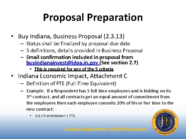 Proposal Preparation • Buy Indiana, Business Proposal (2. 3. 13) – Status shall be