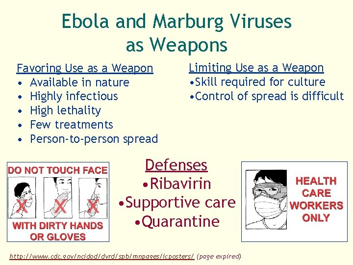 Ebola and Marburg Viruses as Weapons Favoring Use as a Weapon • Available in