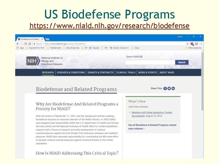 US Biodefense Programs https: //www. niaid. nih. gov/research/biodefense