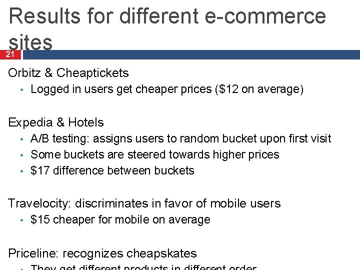 Results for different e-commerce sites 21 Orbitz & Cheaptickets • Logged in users get