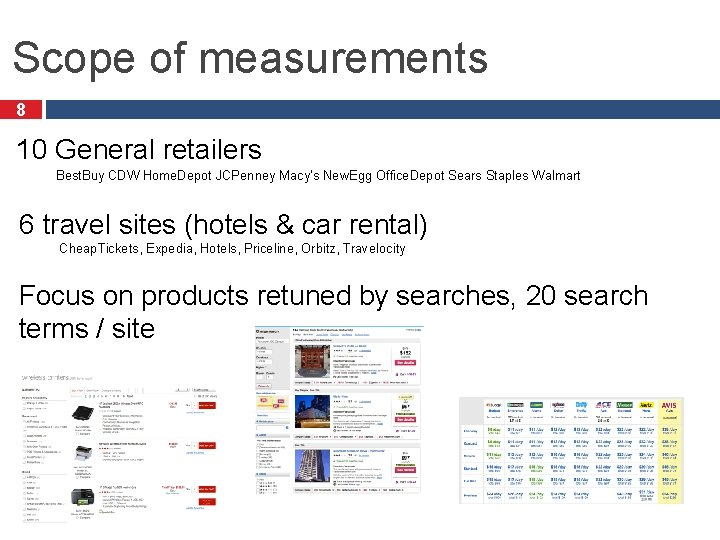 Scope of measurements 8 10 General retailers Best. Buy CDW Home. Depot JCPenney Macy's