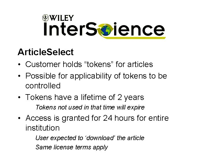"""Article. Select • Customer holds """"tokens"""" for articles • Possible for applicability of tokens"""