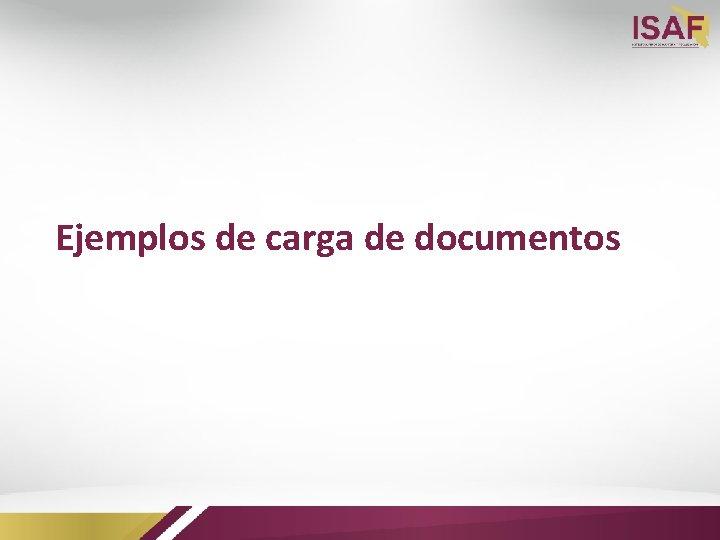 Ejemplos de carga de documentos