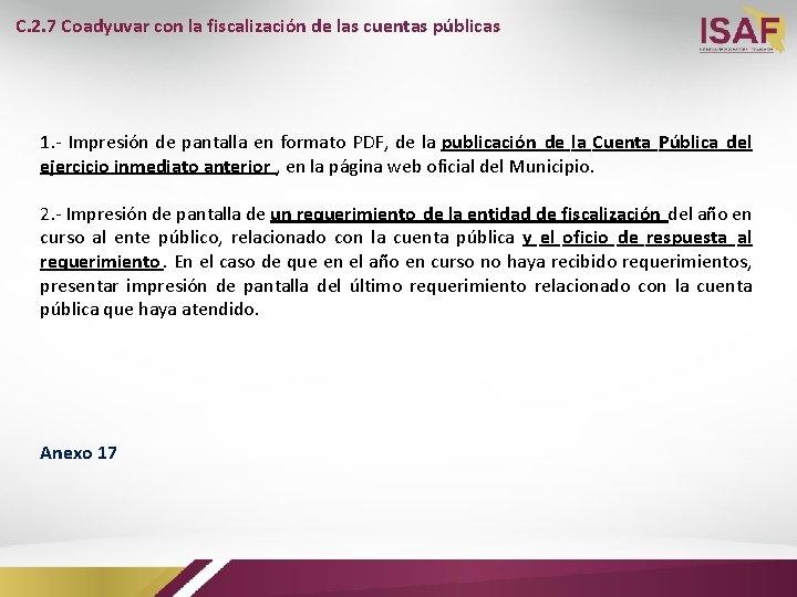 C. 2. 7 Coadyuvar con la fiscalización de las cuentas públicas 1. - Impresión
