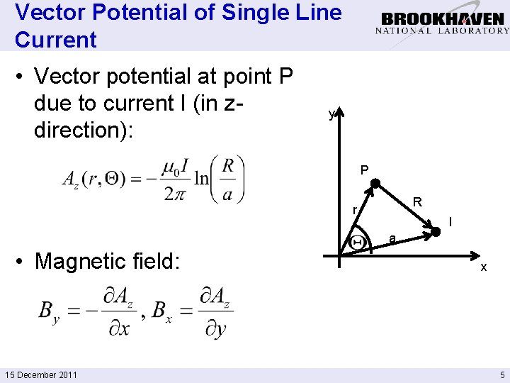 Vector Potential of Single Line Current • Vector potential at point P due to