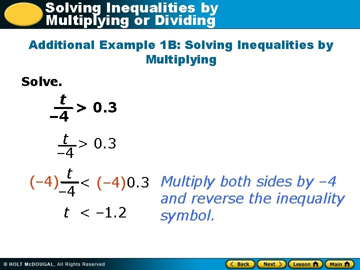 Solving Inequalities by Multiplying or Dividing Additional Example 1 B: Solving Inequalities by Multiplying