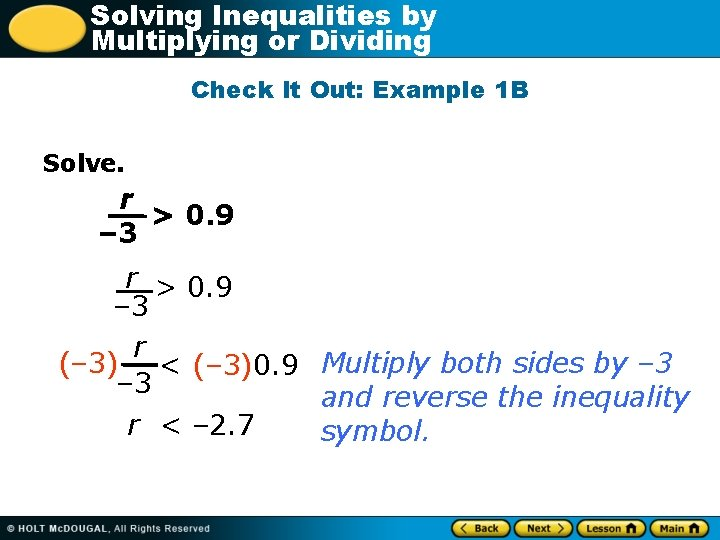 Solving Inequalities by Multiplying or Dividing Check It Out: Example 1 B Solve. r