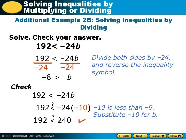 Solving Inequalities by Multiplying or Dividing Additional Example 2 B: Solving Inequalities by Dividing