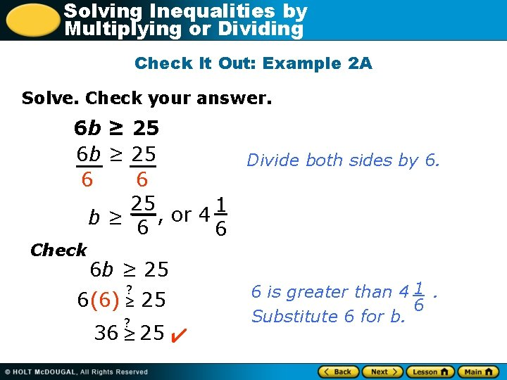 Solving Inequalities by Multiplying or Dividing Check It Out: Example 2 A Solve. Check
