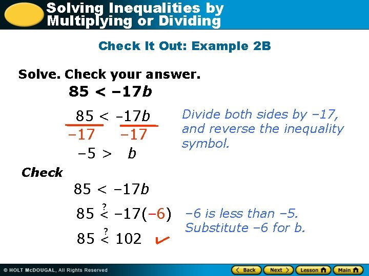 Solving Inequalities by Multiplying or Dividing Check It Out: Example 2 B Solve. Check