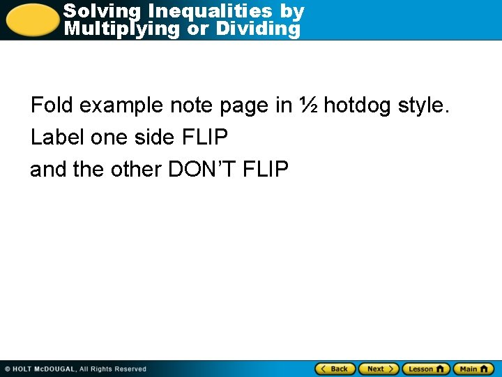 Solving Inequalities by Multiplying or Dividing Fold example note page in ½ hotdog style.