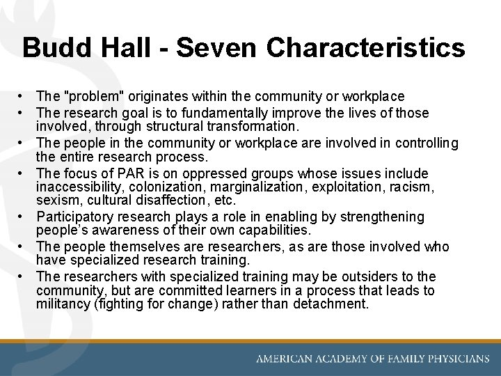 """Budd Hall - Seven Characteristics • The """"problem"""" originates within the community or workplace"""