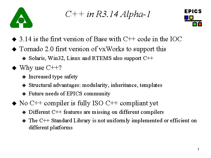 C++ in R 3. 14 Alpha-1 u u 3. 14 is the first version