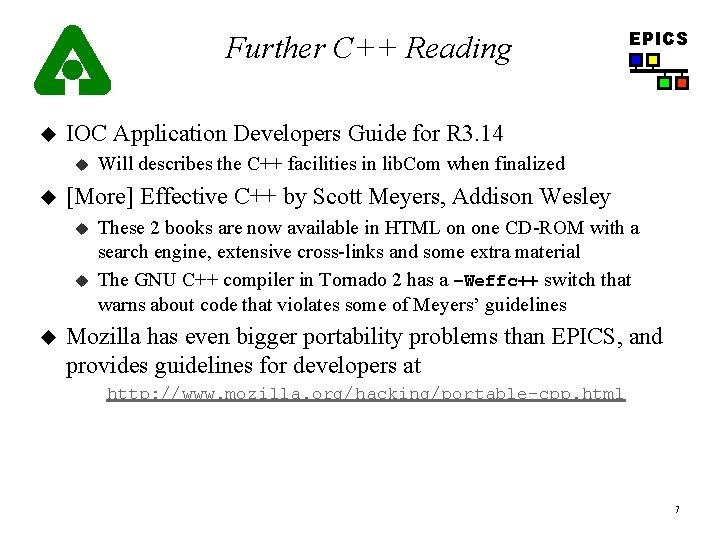 Further C++ Reading u IOC Application Developers Guide for R 3. 14 u u