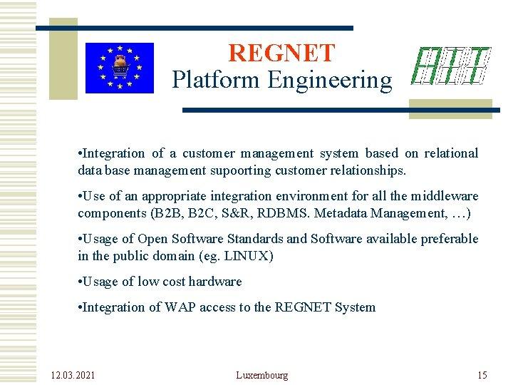 REGNET Platform Engineering • Integration of a customer management system based on relational data