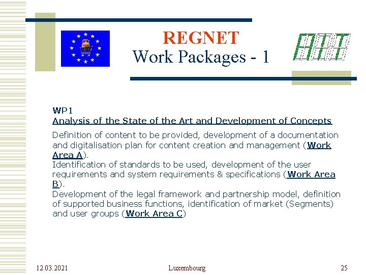 REGNET Work Packages - 1 WP 1 Analysis of the State of the Art