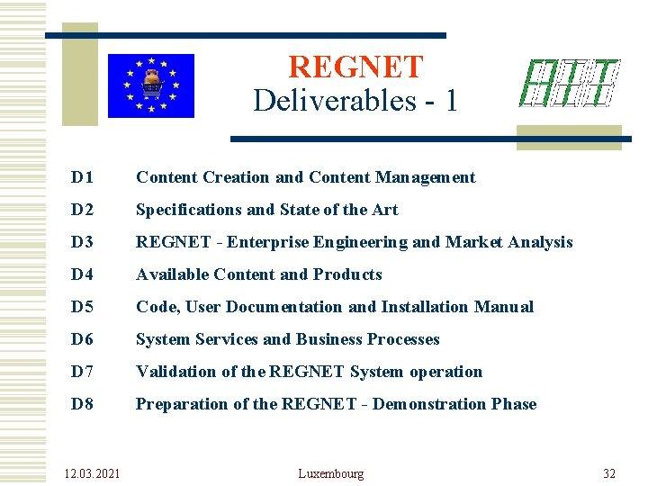 REGNET Deliverables - 1 D 1 Content Creation and Content Management D 2 Specifications