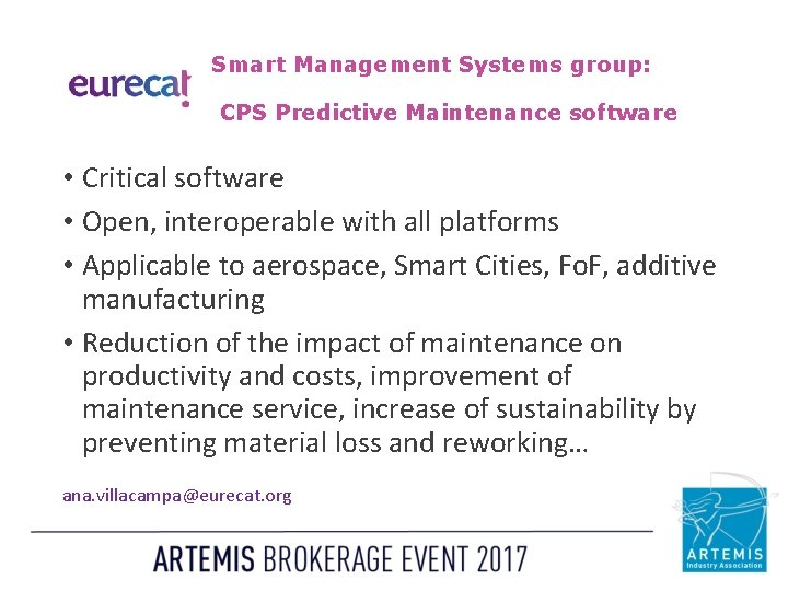 Smart Management Systems group: CPS Predictive Maintenance software • Critical software • Open, interoperable