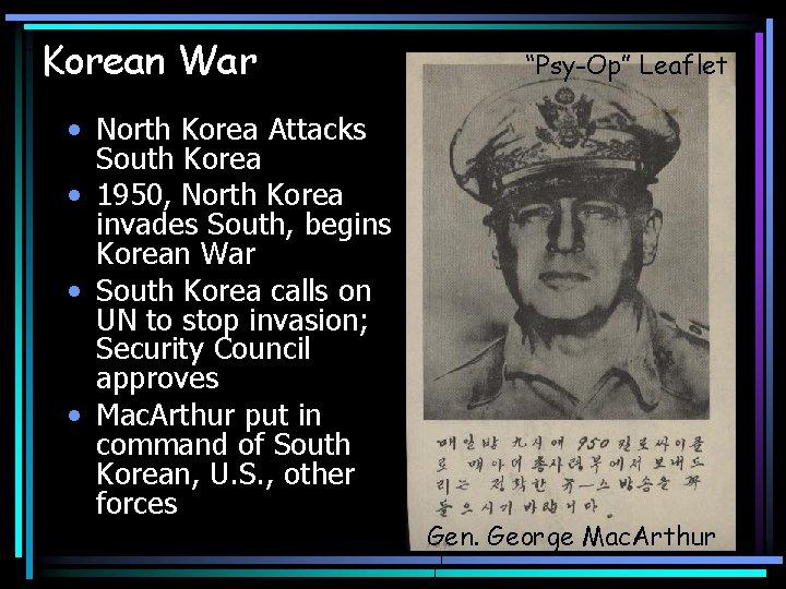 Korean War • North Korea Attacks South Korea • 1950, North Korea invades South,