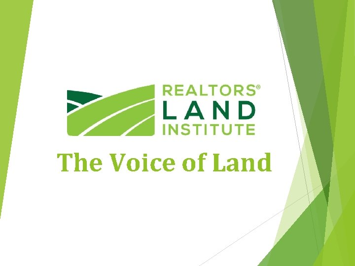 The Voice of Land