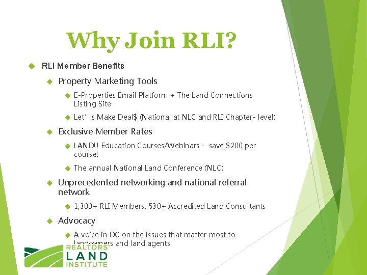 Why Join RLI? RLI Member Benefits Property Marketing Tools E-Properties Email Platform + The