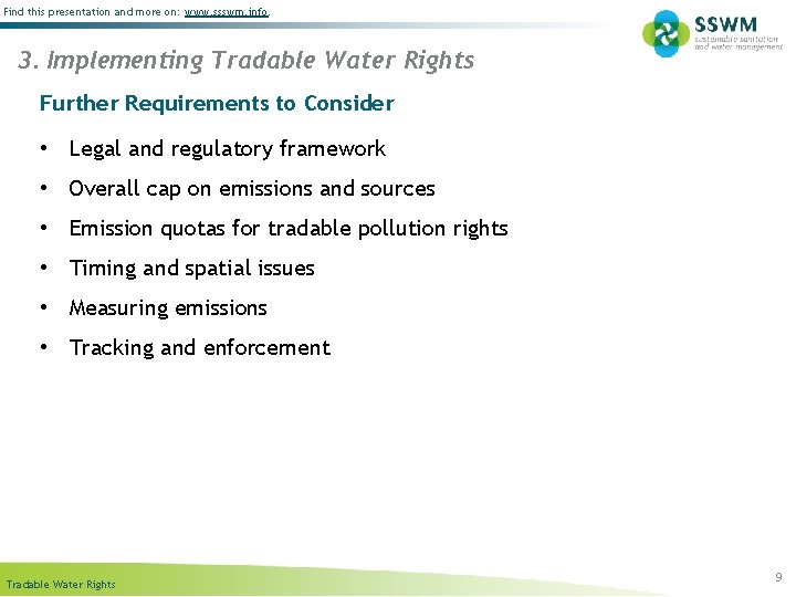 Find this presentation and more on: www. ssswm. info. 3. Implementing Tradable Water Rights