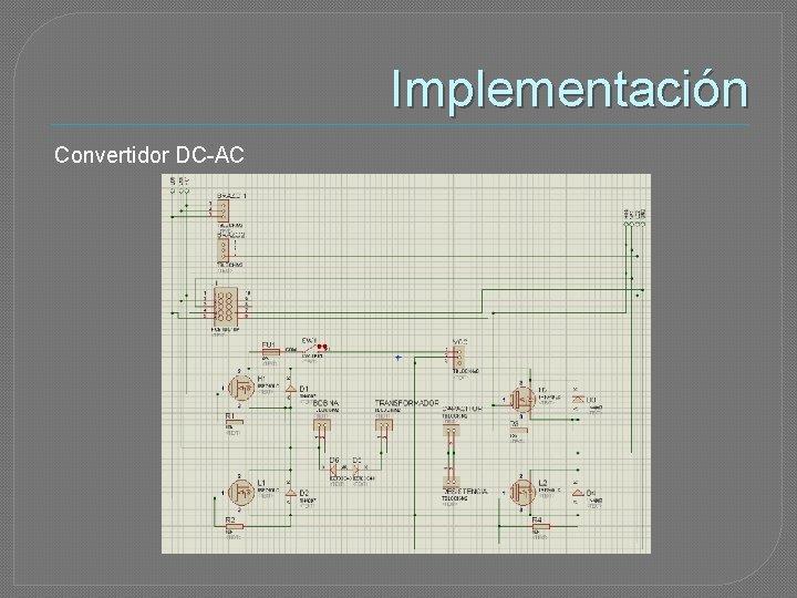 Implementación Convertidor DC-AC