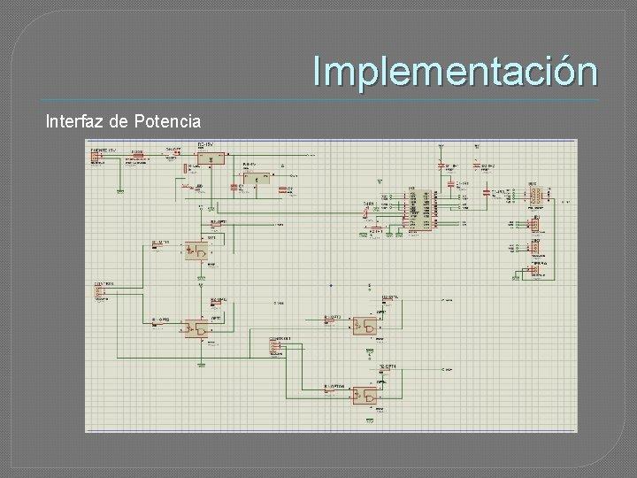 Implementación Interfaz de Potencia